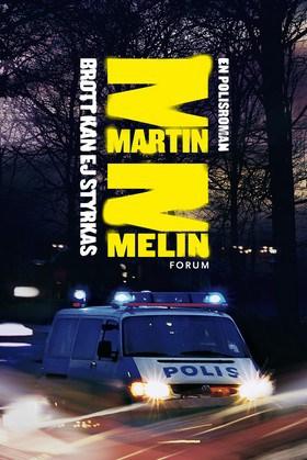 Martin Melins Brott kan ej styrkas Forum